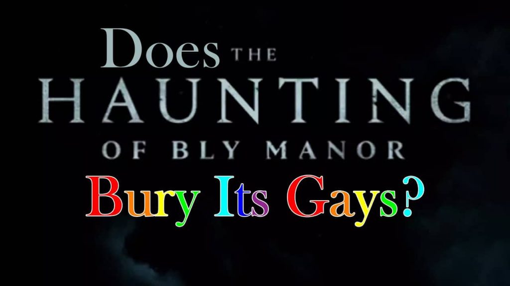 Does the Haunting of Bly Manor Bury Its Gays