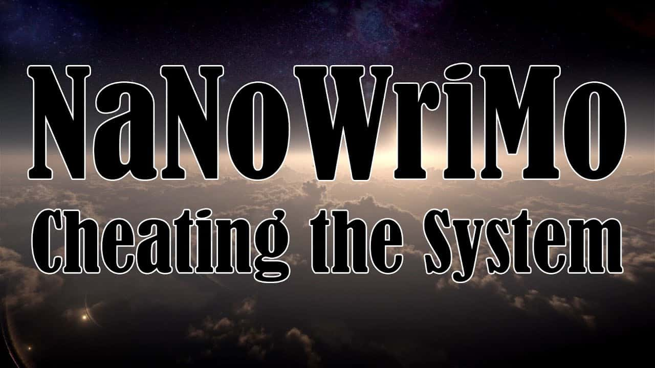 NaNoWriMo Cheating the System